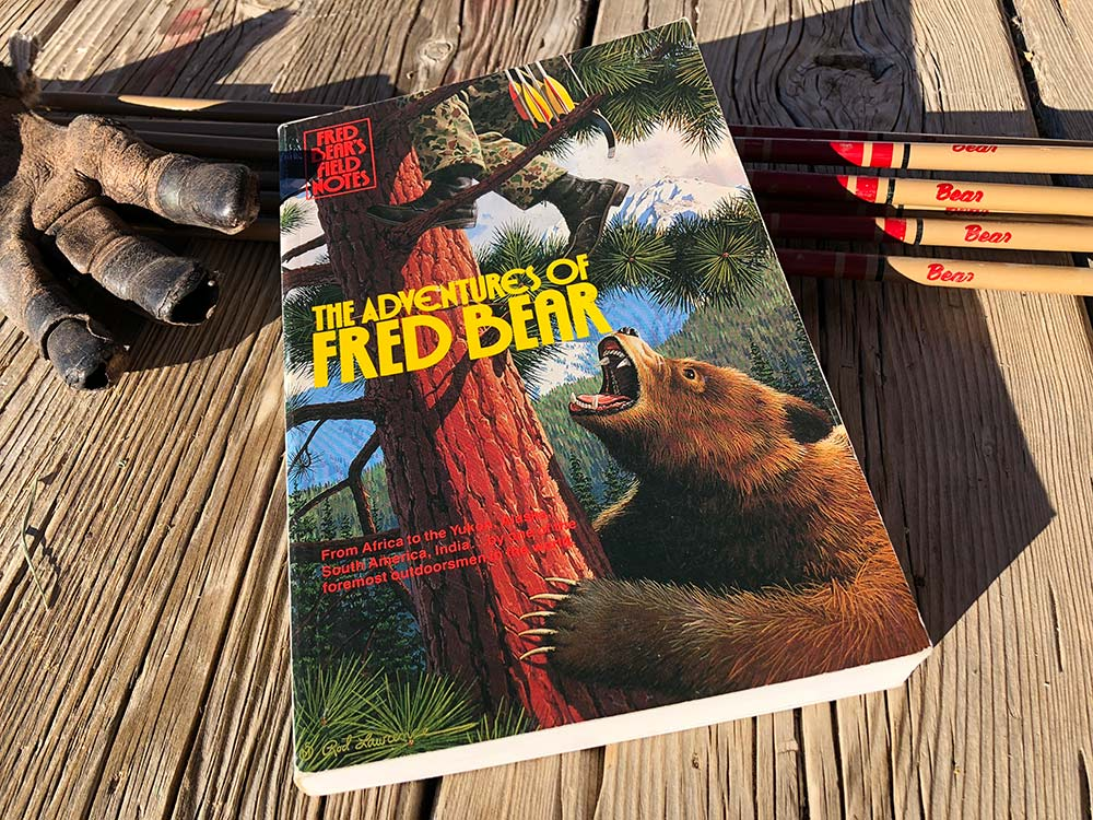 Fred Bear's Field Notes: The Adventures of Fred Bear, by Fred Bear