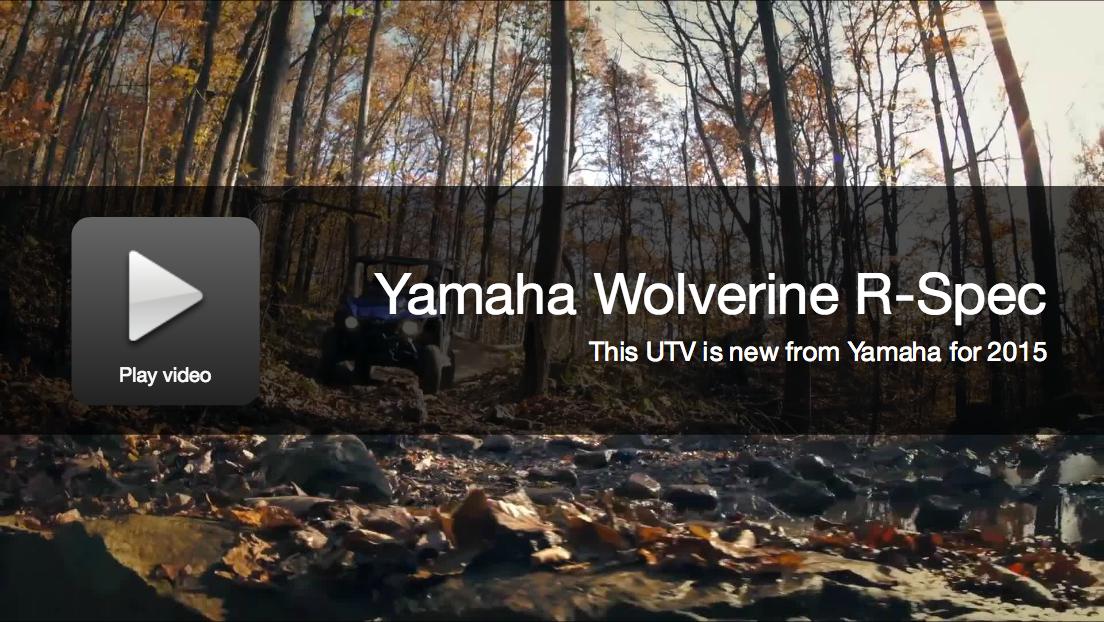 New UTVs: Yamaha 2015 Wolverine 700 R-Spec
