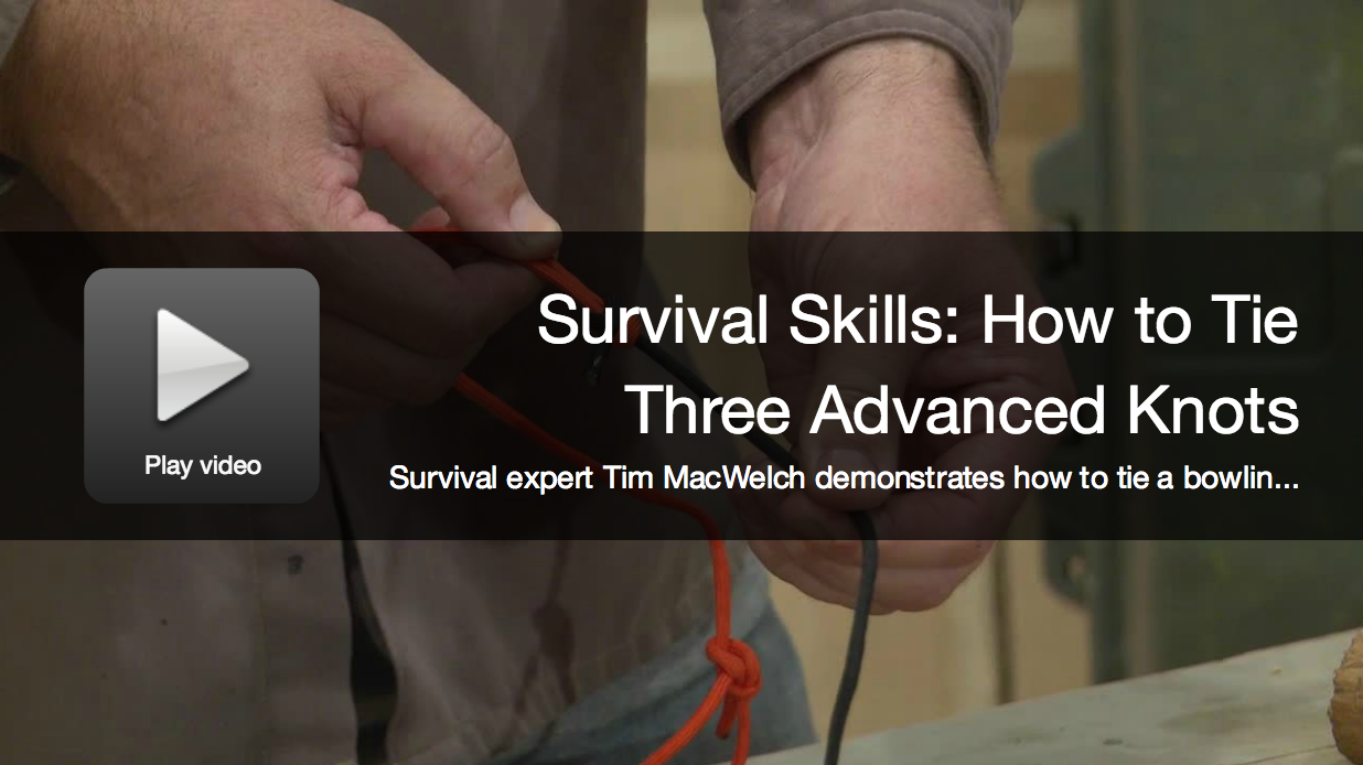 Survival Skills: How To Tie 3 Advanced Knots
