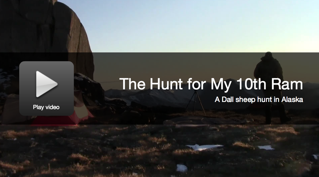 Video from Alaska: The Hunt for My 10th Dall Sheep