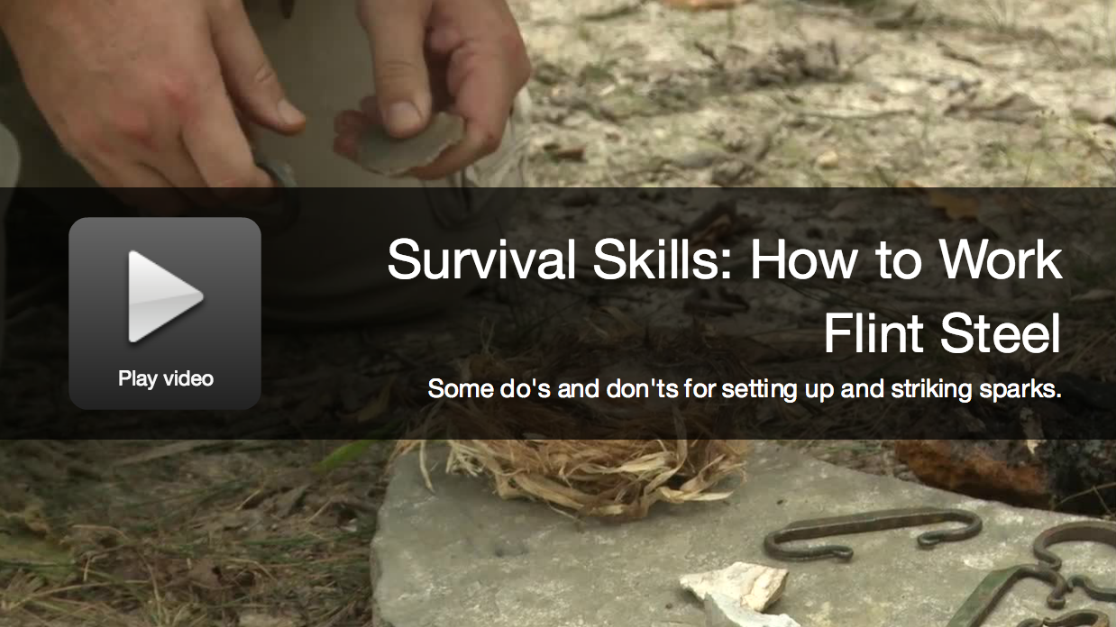 Survival Video: How to Work With Flint and Steel