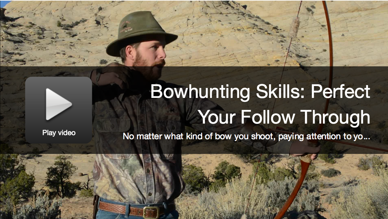 Bowhunting Skills: Perfect Your Follow Through for Good Shooting