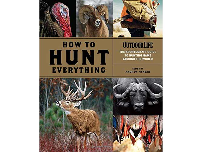 How To Hunt Everything hardcover