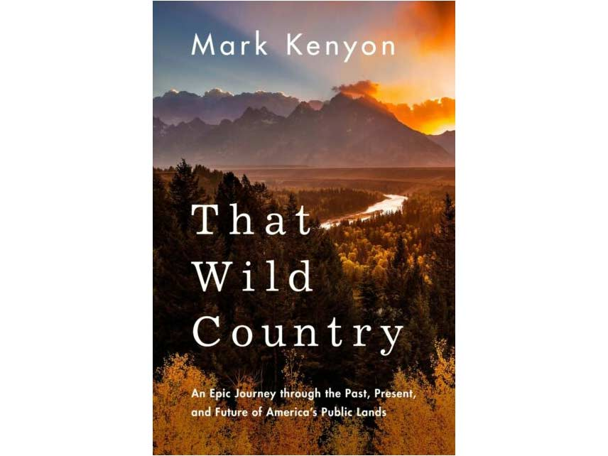 Front book cover of Mark Kenyon's That Wild Country.