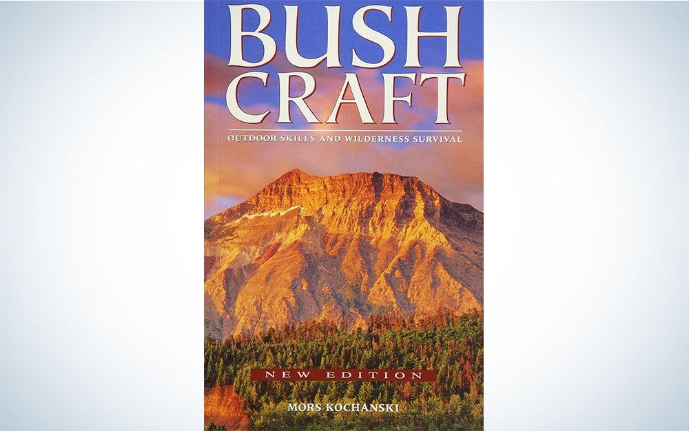 Bushcraft: Outdoor Skills and Wilderness Survival by Mors Kochanski