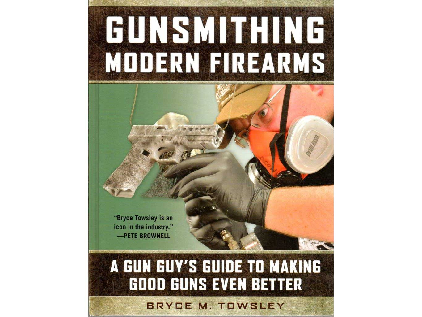 The book cover of Gunsmithing Modern Firearms.